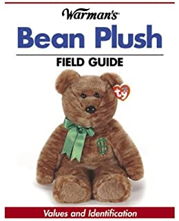 40e227fd7c7 Warman s Bean Plush Field Guide  Values and Identification (Warman s Field  ...
