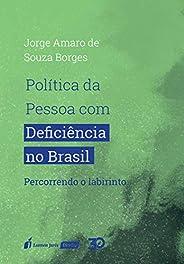 Política Da Pessoa Com Deficiência No Brasil – 2019