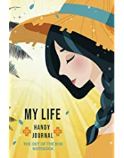 My Life Handy Journal: The Out Of The Box Notebook