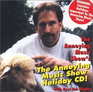 The Annoying Music Show's The Annoying Music Show Holiday CD