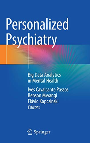 Personalized Psychiatry: Big Data Analytics in Mental Health