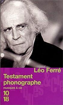 Testament phonographe par Ferré