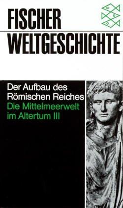 Fischer Weltgeschichte, Bd.7, Die Mittelmeerwelt im Altertum