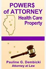 Powers of Attorney: Health Care and Property Paperback