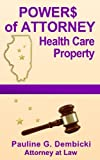 Powers of Attorney: Health Care and Property