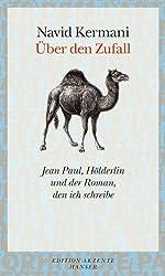 Über den Zufall: Jean Paul, Hölderlin und der Roman, den ich schreibe