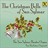 Christmas Bells of San Sylmar