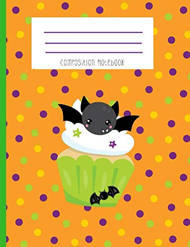 Composition Notebook: Kawaii Bat  Face Halloween Cupcake Notebook -