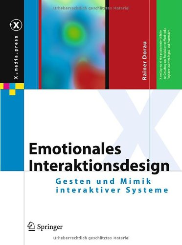 [PDF] Emotionales Interaktionsdesign: Gesten und Mimik interaktiver Systeme Free Download | Publisher : Springer | Category : Computers & Internet | ISBN 10 : 3642031005 | ISBN 13 : 9783642031007