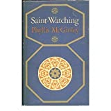 Saint Watching, Phyllis McGinley, 0670167754