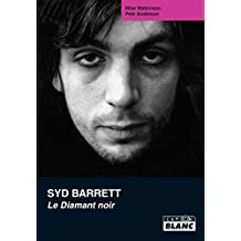 Syd Barrett Le diamant noir (French Edition)