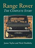 Range Rover: The Complete Story (Crowood AutoClassic)