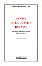 Genèse qualité vins