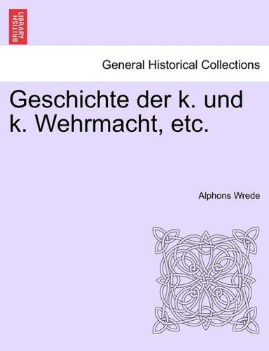 Download Geschichte der k. und k. Wehrmacht, etc. I. Band pdf epub