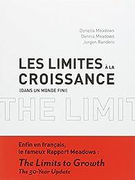 Les limites à la croissance (dans un monde fini) par Donella H. Meadows