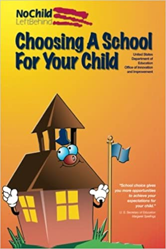Choosing a School for Your Child: United States Department