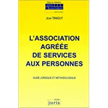 L'ASSOCIATION AGREEE DE SERVICES AUX PERSONNES 1ERE EDITION