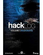Hacklog Volume 1 Anonimato - Edizione BW: Manuale sulla Sicurezza Informatica e Hacking Etico