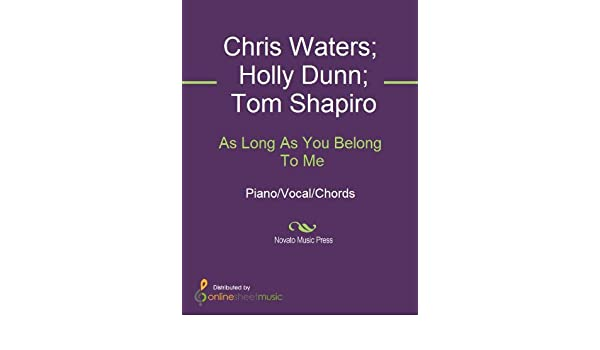 As Long As You Belong To Me - Kindle edition by Chris Waters, Holly ...