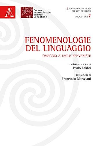 Fenomenologie del linguaggio. Omaggio a Émile Benveniste