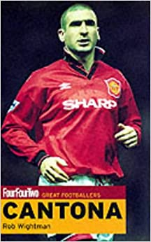 Book FourFourTwo Great Footballers: Cantona