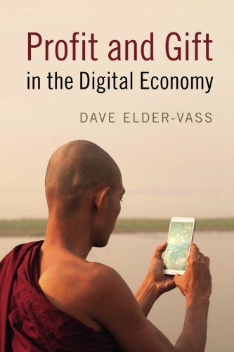 Profit & Gift In The Digital Economy