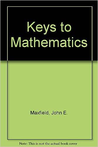 Amazon keys to mathematics 9780721661933 john e maxfield amazon keys to mathematics 9780721661933 john e maxfield margaret mw maxfield books fandeluxe Choice Image
