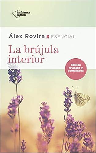 Portada del libro: La brújula interior - Álex Rovira (uno de los 10 mejores libros para emprendedores 2021).