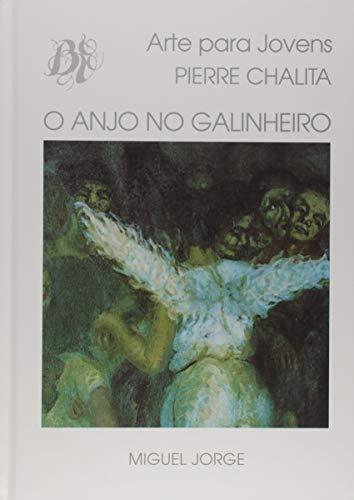 Anjo No Galinheiro, O