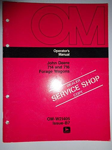 John Deere 714 and 716 Forage Wagon Operators Owners Manual OMW21405 B7