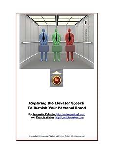 Repairing the Elevator Speech To Burnish Your Personal Brand