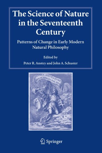 The Science of Nature in the Seventeenth Century: Patterns of Change in Early Modern Natural Philosophy (Studies in Hist