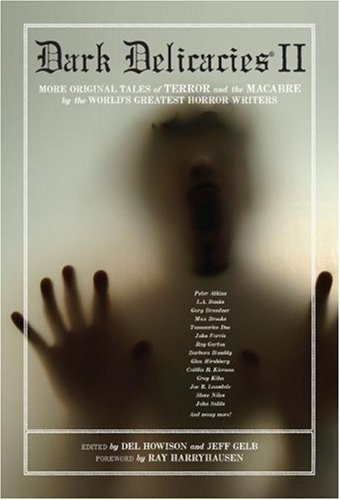Download Dark Delicacies II: Fear; More Original Tales of Terror and the Macabre by the World's Greatest Horror Writers PDF