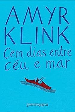 Cem dias entre céu e mar (Portuguese Edition)