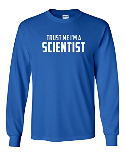 Long Sleeve Adult T-Shirt Trust Me I'm A Scientist Science Funny Humor (XXXXX Large, Royal Blue) - Multi Chemistry Control