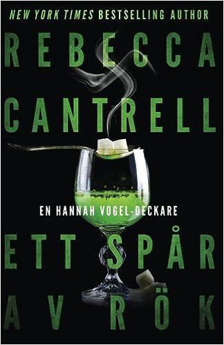Ett Spår Av Rök (Swedish Edition): Rebecca Cantrell, Cecilia ...