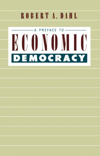 A Preface to Economic Democracy (Quantum Books)