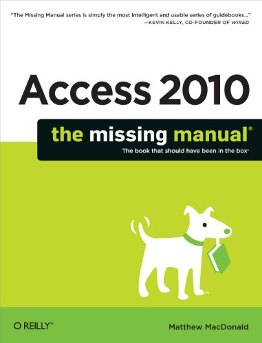 Access 2010: The Missing Manual (Manual Sears)