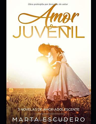 Amor Juvenil: 3 Novelas de Amor Adolescente Colección Romántica ...