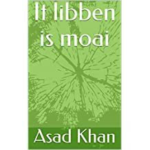 It libben is moai (Frisian Edition)