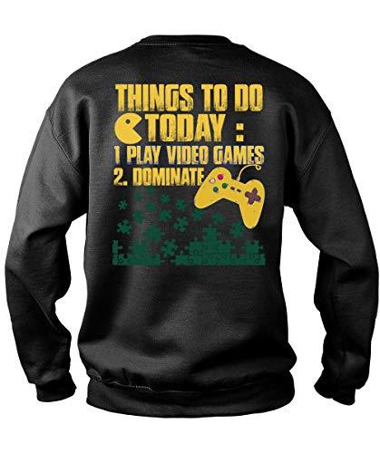 Things to Do Today Play Video Games Sweatshirts, Being A Gamer T Shirt-Sweatshirt (L, Black) -