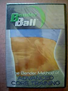 The Bender Method of Advanced Core Training Dvd! Bender Ball