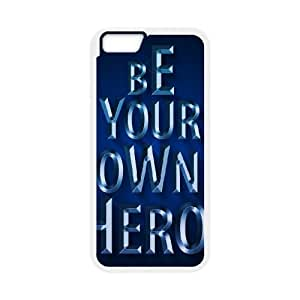 be your own hero iphone 6s 4.7 Inch Cell Phone Case White 53Go-334514