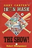 The Show!, Robert Montgomery, 0816719853