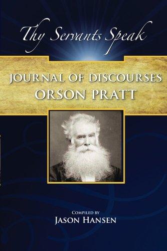 Journal of Discourses (Orson Pratt): 1853 to 1886 (Volume 6) pdf epub