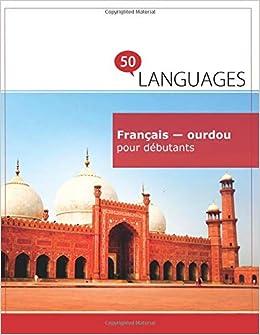 Amazon Fr Francais Ourdou Pour Debutants Un Livre