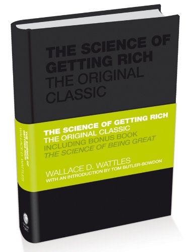 The Science of Getting Rich: The Original Classic