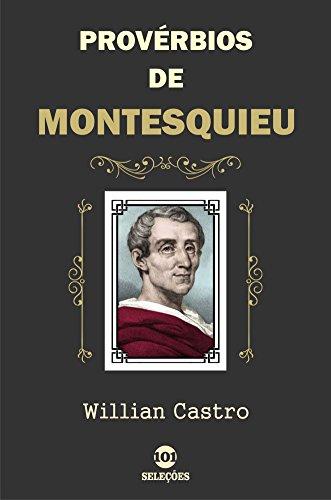 Provérbios de Montesquieu (Portuguese Edition)