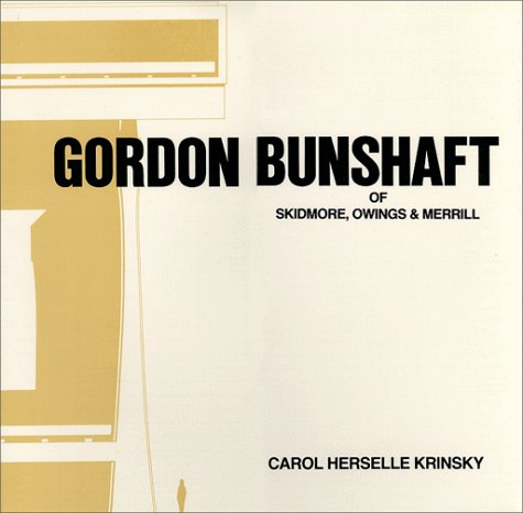 Gordon Bunshaft of Skidmore, Owings & Merrill (Architectural History Foundation