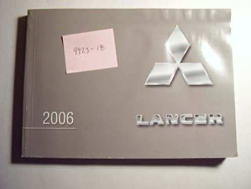 2006 mitsubishi lancer owners manual unknown amazon com books rh amazon com ch lancer service manual Operators Manual